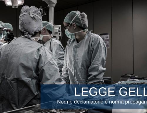 Legge Gelli sulla responsabilità sanitaria – Norme declamatorie e norma propaganda